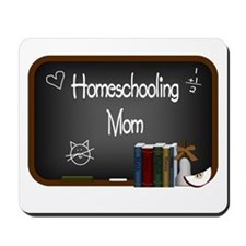Homeschooling Mom Mousepad