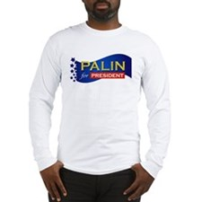 Palin for President Long Sleeve T-Shirt