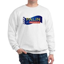 Palin for President Sweatshirt