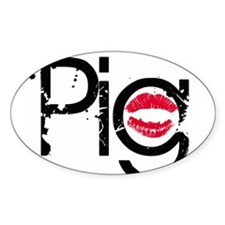 Lipstick on a Pig Oval Decal