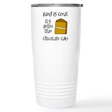 Band is Great Travel Mug