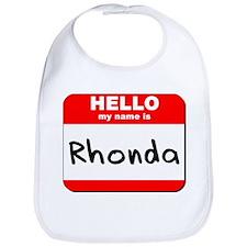 Hello my name is Rhonda Bib