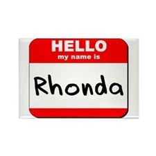 Hello my name is Rhonda Rectangle Magnet