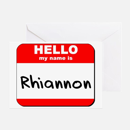 Hello my name is Rhiannon Greeting Card