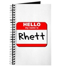 Hello my name is Rhett Journal