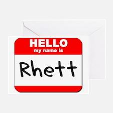 Hello my name is Rhett Greeting Card