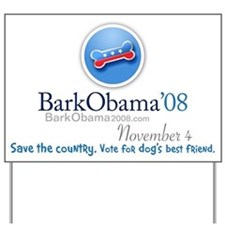 Save the country! Vote for dog's best friend sign