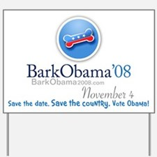 Save the date. Save the country. Vote Obama Sign