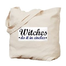 Witches do it in Circles Tote Bag