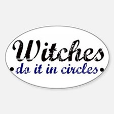 Witches do it in Circles Oval Decal