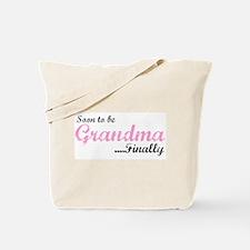 Soon to be Grandma Tote Bag