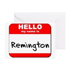 Hello my name is Remington Greeting Card