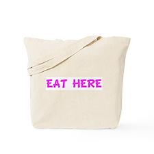 EAT HERE Tote Bag
