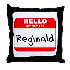 Hello my name is Reginald Throw Pillow