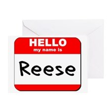 Hello my name is Reese Greeting Card