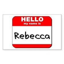 Hello my name is Rebecca Rectangle Decal