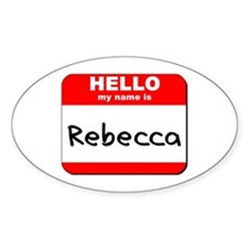Hello my name is Rebecca Oval Decal