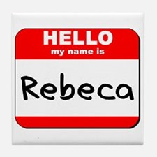 Hello my name is Rebeca Tile Coaster