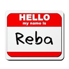 Hello my name is Reba Mousepad