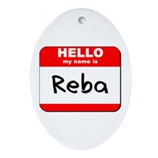 Hello my name is Reba Oval Ornament