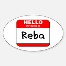 Hello my name is Reba Oval Decal