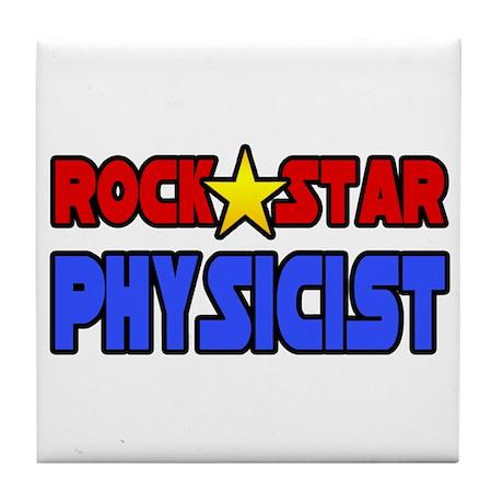 """Rock Star Physicist"" Tile Coaster"