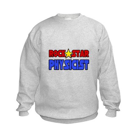 """""""Rock Star Physicist"""" Kids Sweatshirt"""