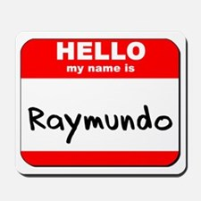 Hello my name is Raymundo Mousepad