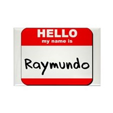 Hello my name is Raymundo Rectangle Magnet