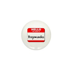Hello my name is Raymundo Mini Button (10 pack)