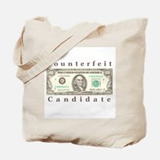 Counterfeit Candidate Tote Bag