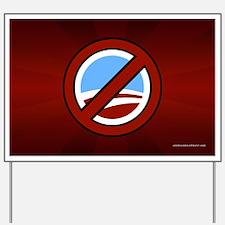 Anti Obama Yard Sign