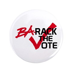 """BaRack the vote 3.5"""" Button (100 pack)"""