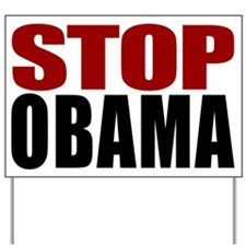Stop Obama Yard Sign