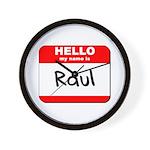 Hello my name is Raul Wall Clock