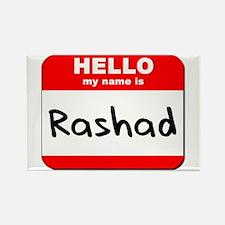 Hello my name is Rashad Rectangle Magnet