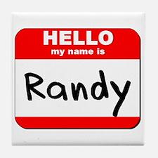 Hello my name is Randy Tile Coaster