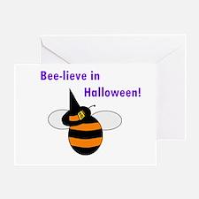 BEE-LIEVE IN HALLOWEEN! Greeting Card