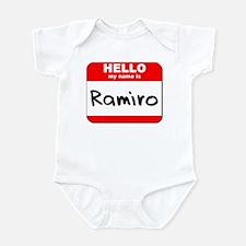 Hello my name is Ramiro Infant Bodysuit
