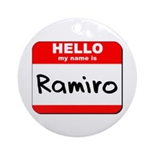 Hello my name is Ramiro Ornament (Round)