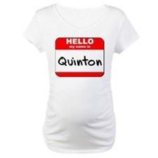 Hello my name is Quinton Shirt