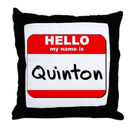 Hello my name is Quinton Throw Pillow