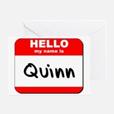 Hello my name is Quinn Greeting Card