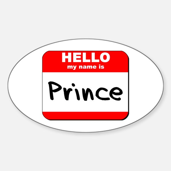 Hello my name is Prince Oval Decal