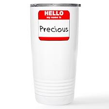 Hello my name is Precious Travel Mug