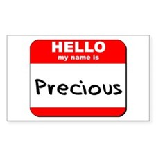Hello my name is Precious Rectangle Decal