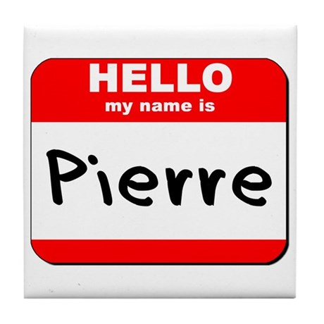 Hello my name is Pierre Tile Coaster