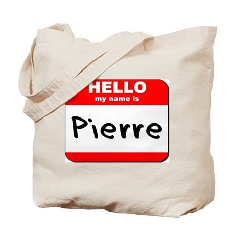 Hello my name is Pierre Tote Bag