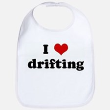 I Love drifting Bib