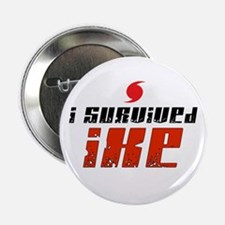 """I Survived IKE 2.25"""" Button"""